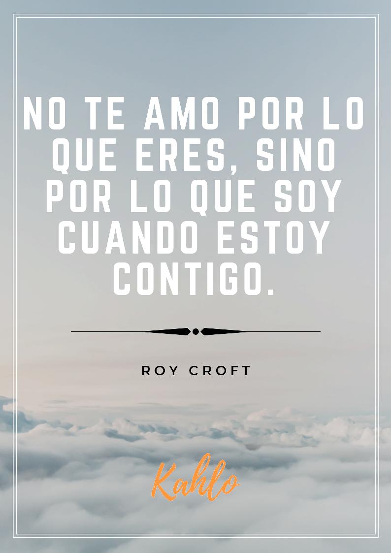 Frases Motivacionales De Amor Clínica Kahlo Psicólogos