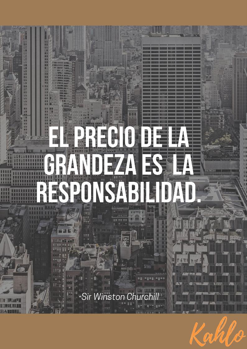 Frases Motivacionales De Responsabilidad Clínica Kahlo